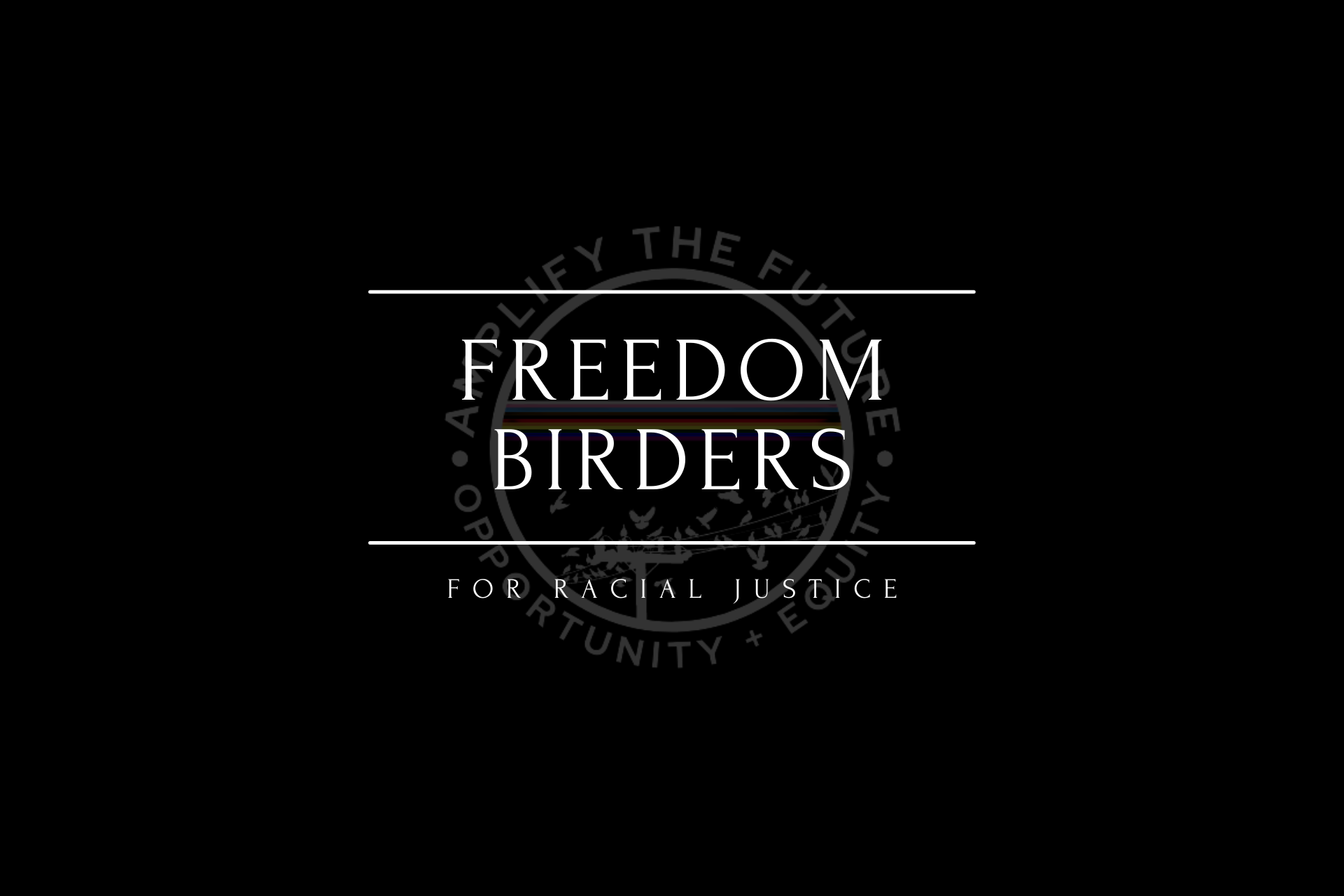Text: Freedom Birders: For Racial Justice